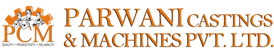 PARWANI CASTINGS AND MACHINES